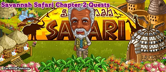 Savannah Safari Chapter 2 Quests