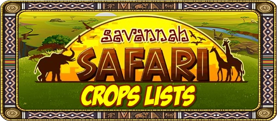 Savannah Safari Crop Lists