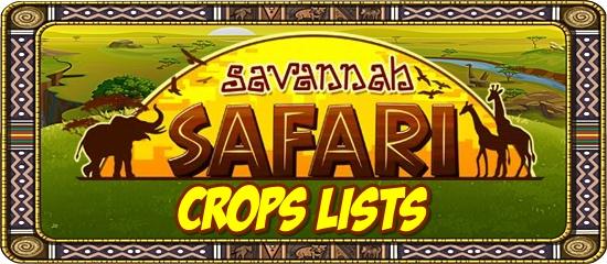 Savannah Safari Crop Lists