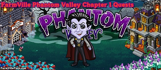 Phantom Valley Chapter 1 Quests