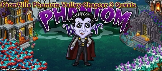 Phantom Valley Chapter 3 Quests