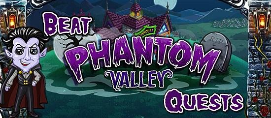 Beat Phantom Valley Quests