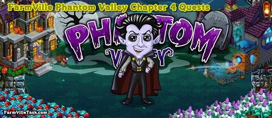Phantom Valley Chapter 4 Quests