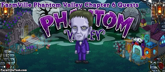 Phantom Valley Chapter 6 Quests