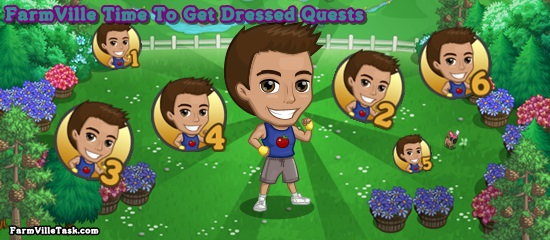 FarmVille Time To Get Dressed Quests