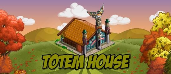 FarmVille Totem House