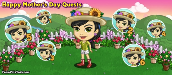 FarmVille Happy Mother's Day Quests