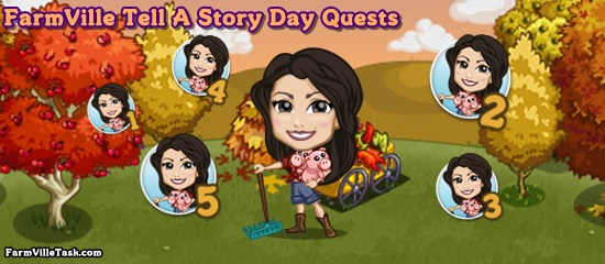 FarmVille Tell A Story Day Quests